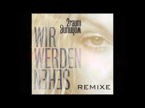 2 Raumwohnung - Wir Werden Sehen (Solomun Vox Remix)