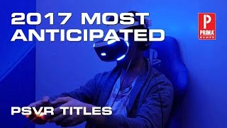 most anticipated psvr games of 2017