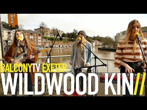 WILDWOOD KIN - STEADY MY HEART (BalconyTV)