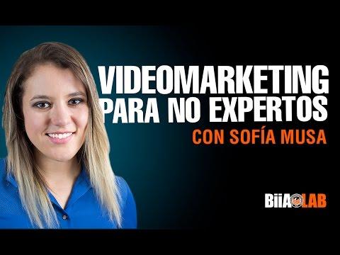 Sofia Musa - Videomarketing para no Expertos