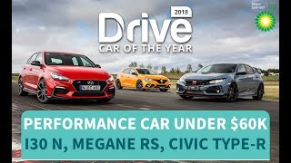 Best Performance Car Under $60k 2018, Hyundai i30 N, Renault Megane RS, Honda Civic Type-R