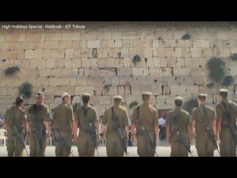 Holidays Special - Hatikvah - IDF Tribute