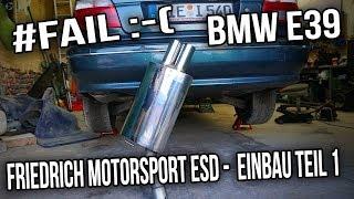 BMW E39 - Friedrich MotorSport ESD -  Einbau Teil 1 ( #FAIL )