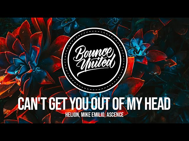 Helion, Mike Emilio, Ascence - Can't Get You Out Of My Head