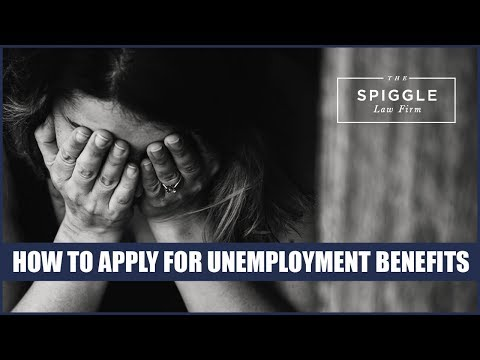 How To Apply For Unemployment Benefits: Employment Law and Litigation Tips From The Spiggle Law Firm