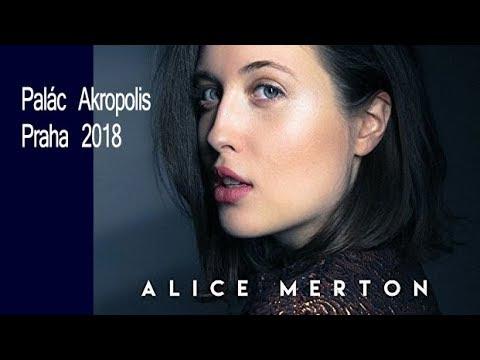 ALICE MERTON  PRAHA 2018   concert