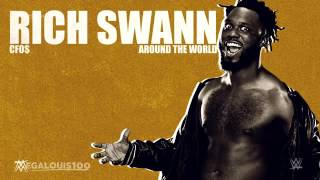 """Rich Swann WWE Official Theme Song-""""Around The World"""" by CFO$"""