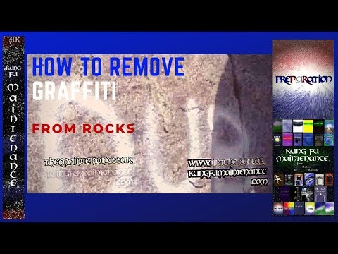 How To Remove Graffitis From Rock With Graffiti Safe Wipes Kung Fu Maintenance Game Over Video