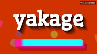 HOW PRONOUNCE YAKAGE! (BEST QUALITY VOICES) thumbnail