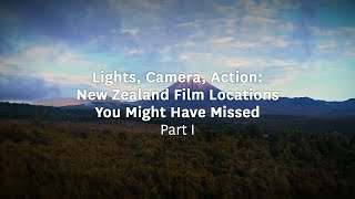 New Zealand Film Locations You Might Have Missed: Part One