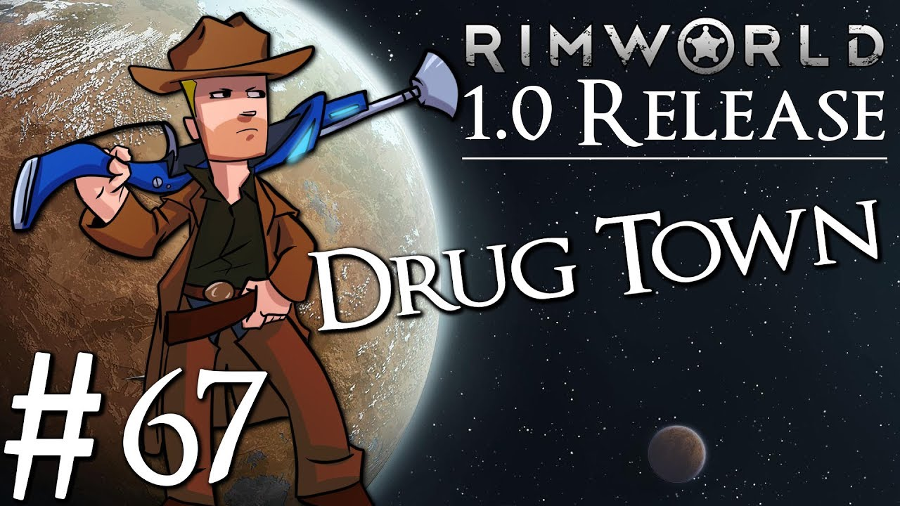 Rimworld 1 0 Vanilla No Mods | Drug Colony | Part 67