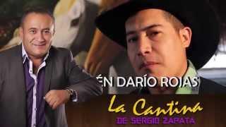 RUBEN DARIO ROJAS // LA CANTINA DE SERGIO ZAPATA (23/09/2015)