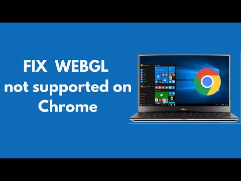 FIX WEBGL not Supported by Your Browser Chrome 100% Working UPDATED