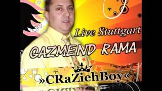 Gazmend Rama - Live Stuttgart 2013 ( Me Deffa ) Vol.1 (( By »cRaZiehBoy« ))