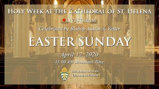Easter Sunday Mass with Bishop Vetter