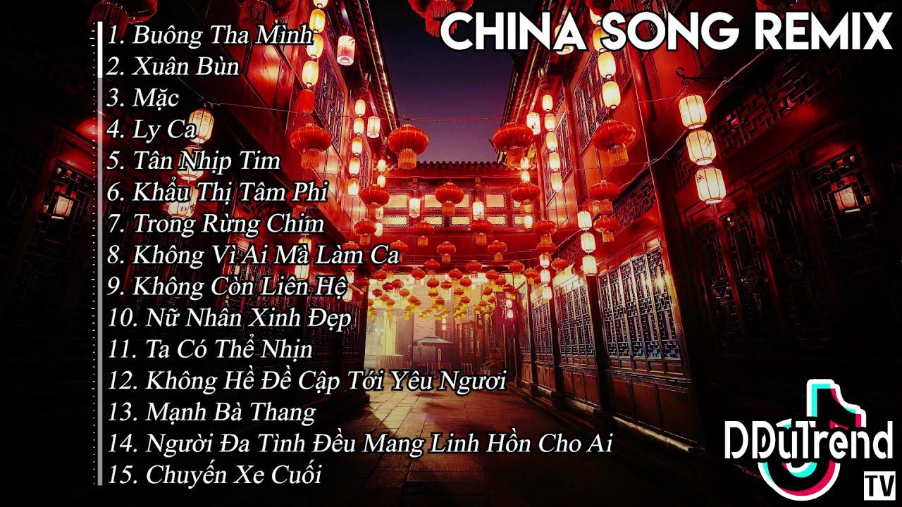 TOP Nhạc Trung Quốc Remix China Songs 2019