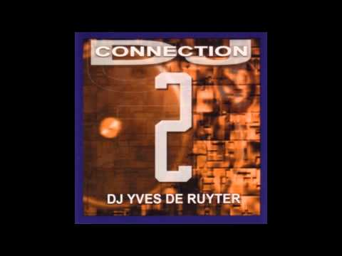 DJ Connection 2 - Yves De Ruyter (1995) [Trance Progressive]