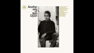 """Review of Bob Dylan's """"Another Side Of Bob Dylan"""" album (1964)"""