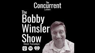 Bobby Winsler Show | June 22, 2021