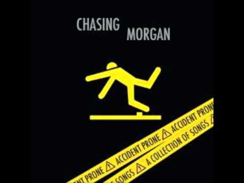 Chasing Morgan - Accident Prone (Full Album)