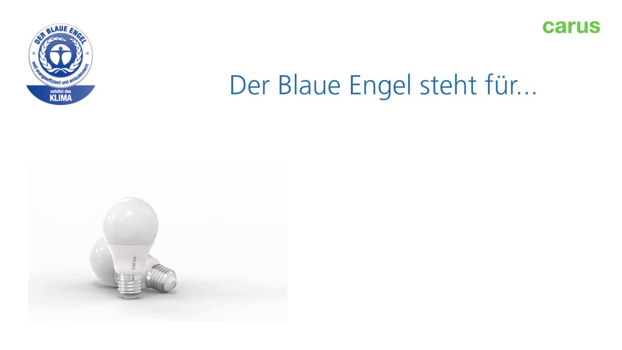 Blauer Engel Certification Carus World Environmentally Friendly Led Lamps