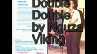 Double Double By Nguza Viking & Orchestra Maquis