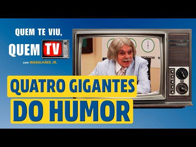 QUATRO GIGANTES DO HUMOR - Quem Te Viu, Quem TV - Programa 28 - Olá, Curiosos! 2021