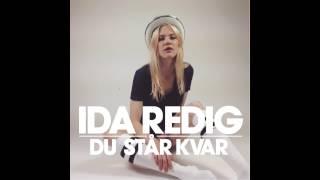 Ida Redig - Du står kvar