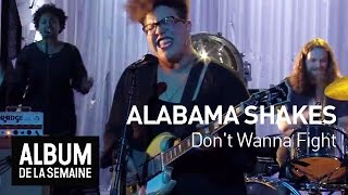 Alabama Shakes - Don't Wanna Fight - Album de la semaine