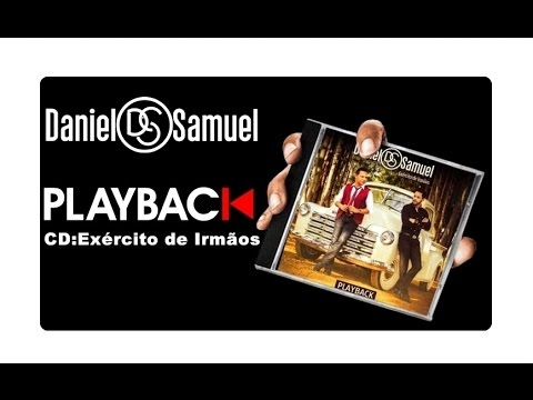 Daniel e Samuel -  Exercito de Irmãos Play-Back ÁUDIO