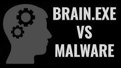 BRAIN.EXE VS MALWARE | Do you need Antivirus?