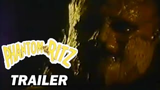 Phantom of the Ritz trailer
