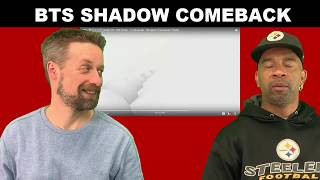 BTS reaction SHADOW Comeback Trailer