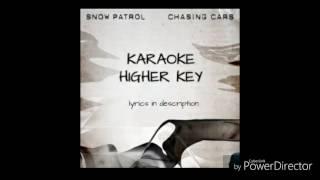 CHASING CARS HIGHER KEY KARAOKE