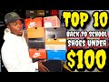 TOP 10 BACK TO SCHOOL SNEAKERS FOR UNDER $100 IN 2018