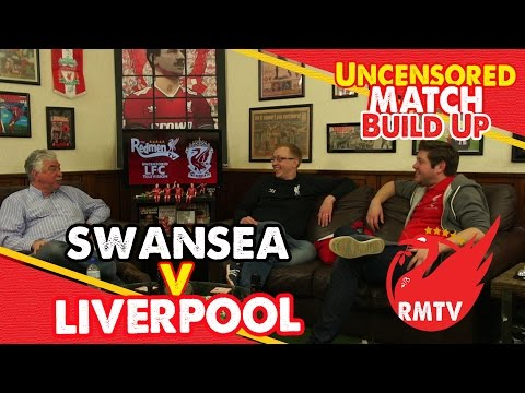 Swansea v Liverpool | Uncensored Match Build Up Show