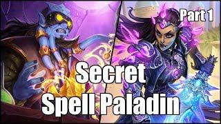 [Hearthstone] Secret Spell Paladin (Part 1)