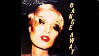 Roxy Music - Dance Away (Extended Version)