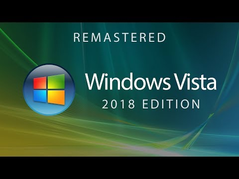 Windows Vista - 2018 Edition (Concept Design by Avdan)