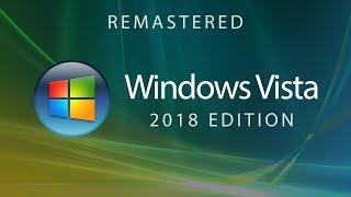 Windows Vista — 2018 Edition (Concept Design by Avdan)
