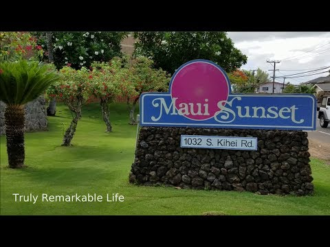 MAUI Sunset Condominiums     Truly Remarkable Life