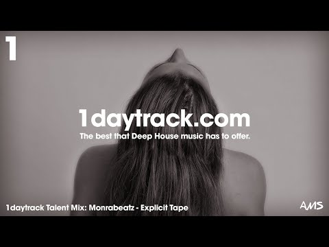 Talent Mix #74 | Monrabeatz - Explicit Tape | 1daytrack.com