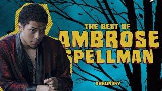 the best of: ambrose spellman