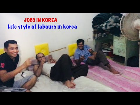 Jobs in South Korea, lifestyle of labours in south korea