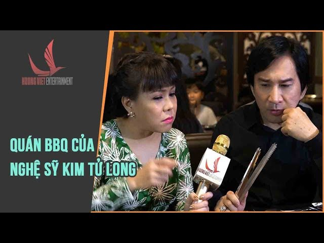 NMAVVN | Cùng VIệt Hương ăn quán BBQ của Nghệ Sỹ Kim Tử Long