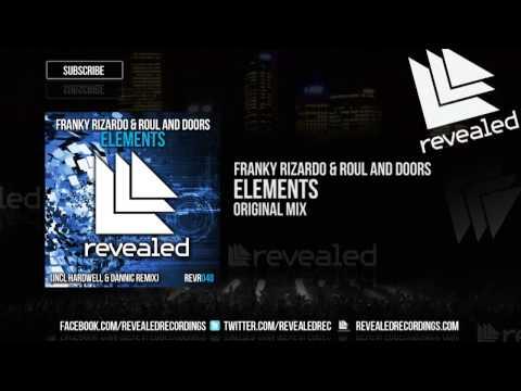 Franky Rizardo & Roul and Doors - Elements Original Mix