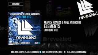 Franky Rizardo & Roul and Doors - Elements (Original Mix)