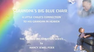 GRANDPA'S BIG BLUE CHAIR