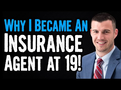 Why I Became An Insurance Agent At 19 Years Old!
