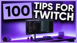 100 Tips in 10 MINUTES to IMPROVE Your Twitch Stream!